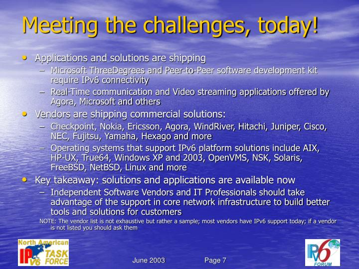 Meeting the challenges, today!