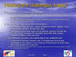 meeting the challenges today