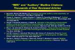 fmri and auditory medline citations thousands of peer reviewed articles