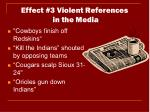 effect 3 violent references in the media