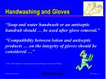 handwashing and gloves