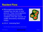 resident flora