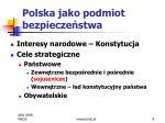 polska jako podmiot bezpiecze stwa