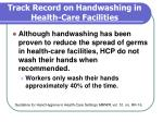 track record on handwashing in health care facilities