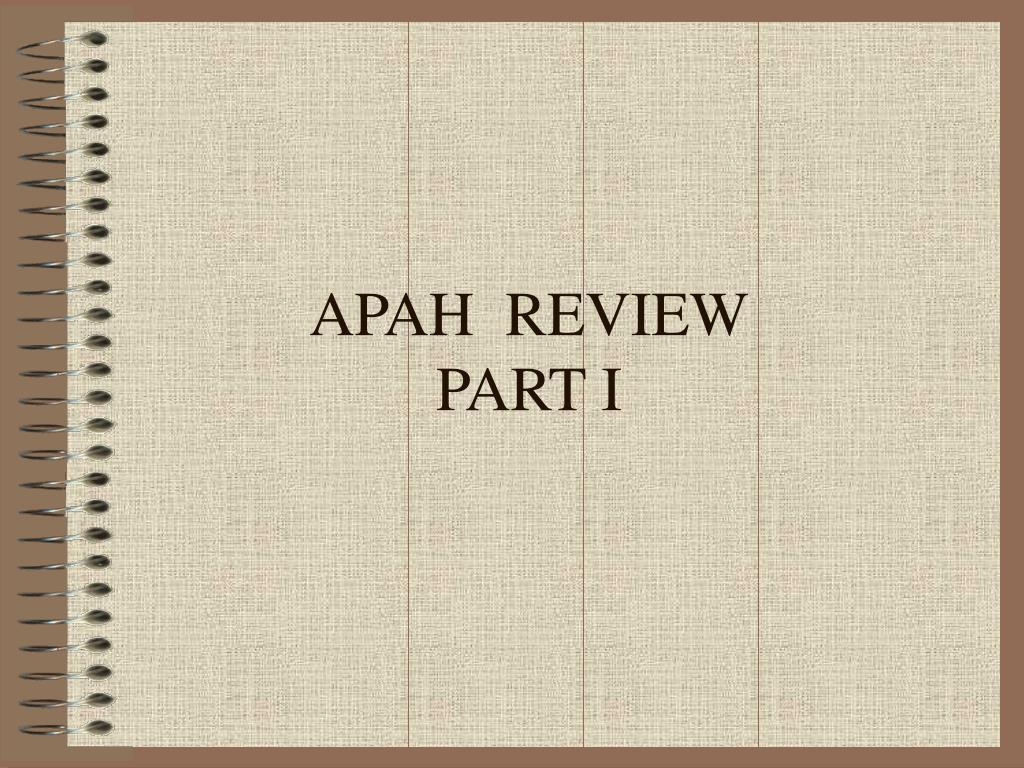 apah review part i l.