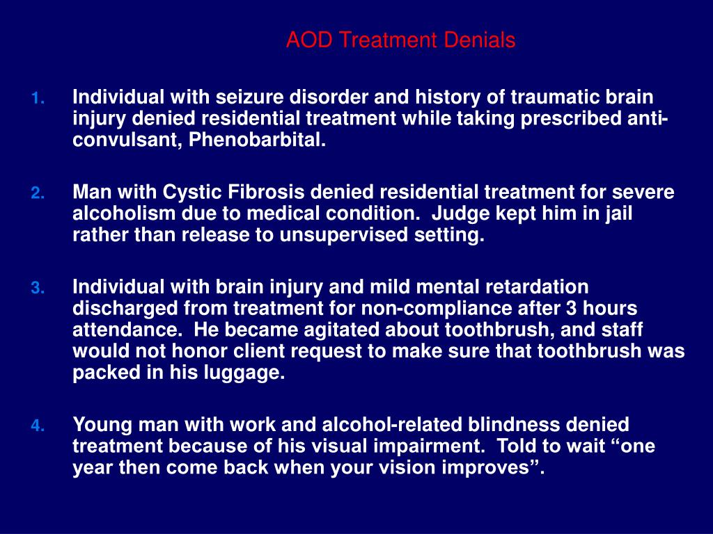 AOD Treatment Denials