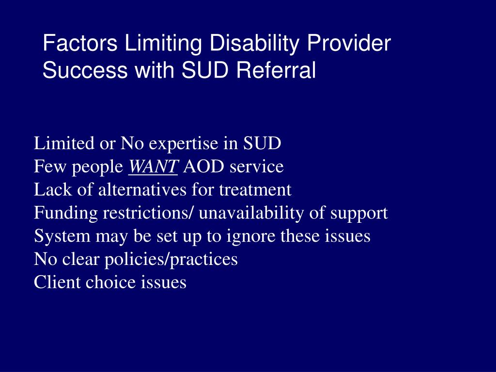 Factors Limiting Disability Provider