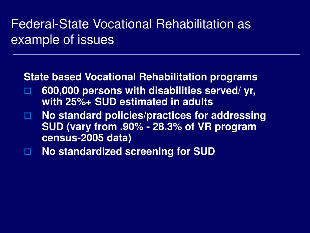 Federal-State Vocational Rehabilitation as example of issues