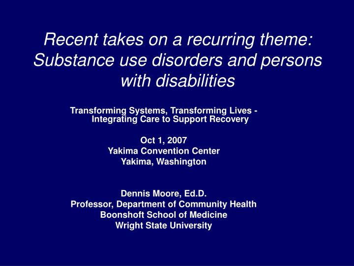 Recent takes on a recurring theme substance use disorders and persons with disabilities