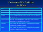 command line switches for winnt