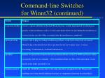 command line switches for winnt32 continued
