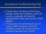 installation troubleshooting tip