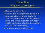 uninstalling windows 2000 server