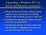 upgrading a windows nt 4 0 server and domain continued2