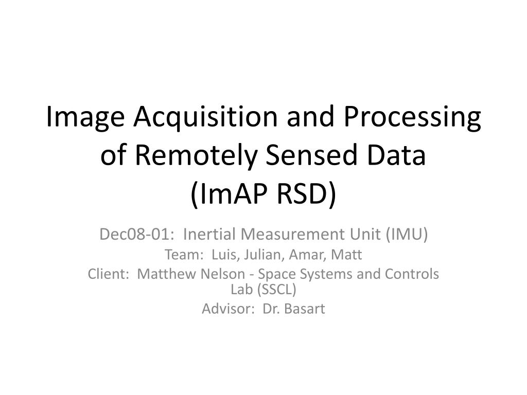 image acquisition and processing of remotely sensed data imap rsd l.