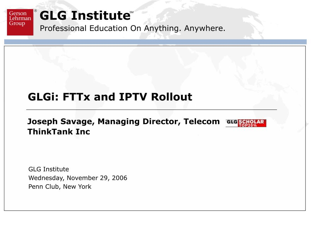 GLGi: FTTx and IPTV Rollout