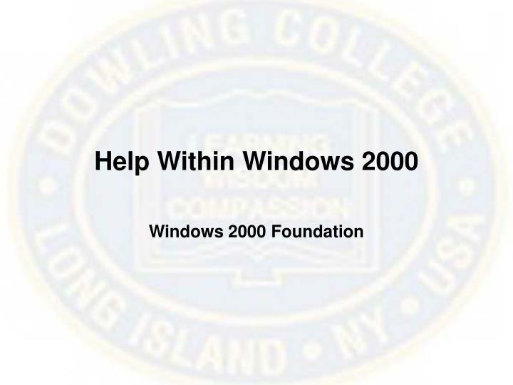 Help Within Windows 2000
