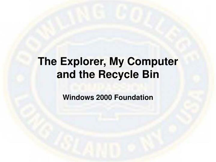 The Explorer, My Computer