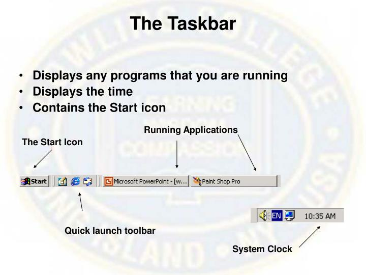 The Taskbar