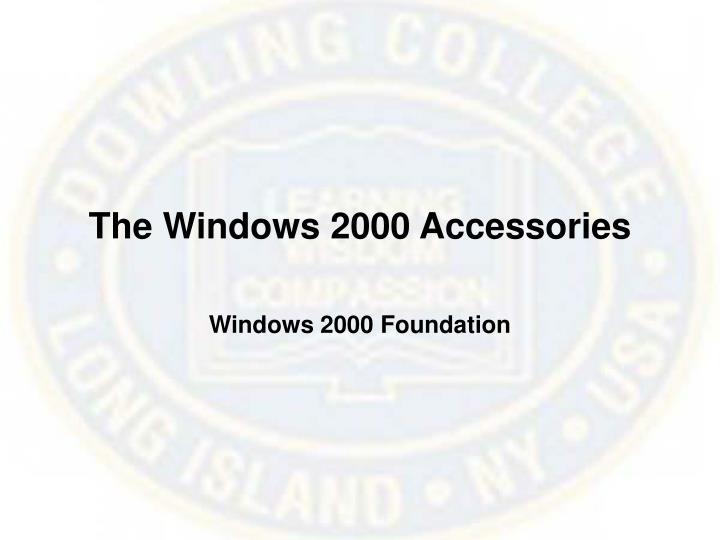 The Windows 2000 Accessories