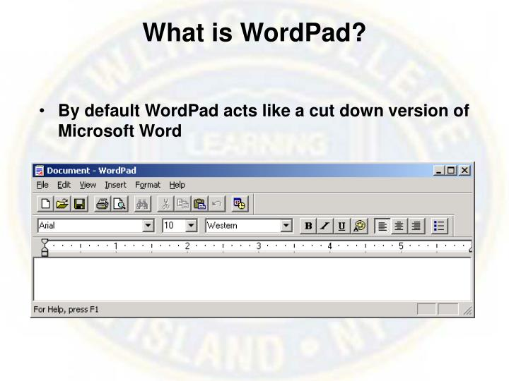What is WordPad?