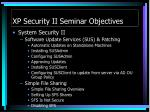 xp security ii seminar objectives