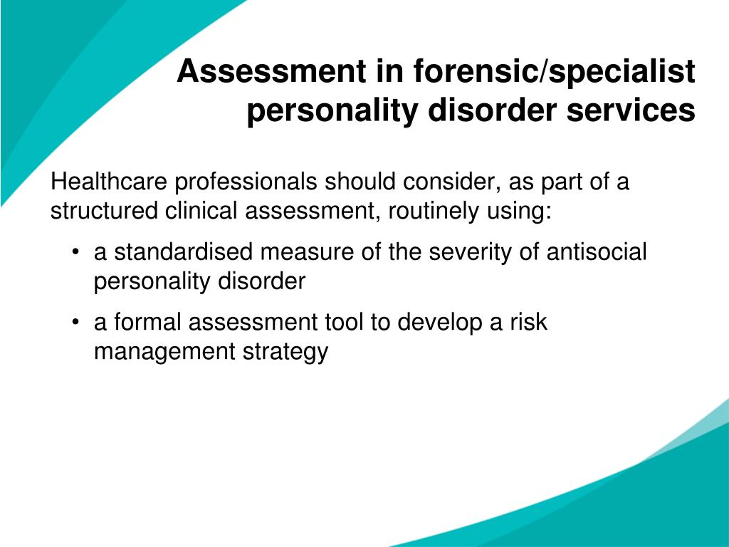 Assessment in forensic/specialist personality disorder services