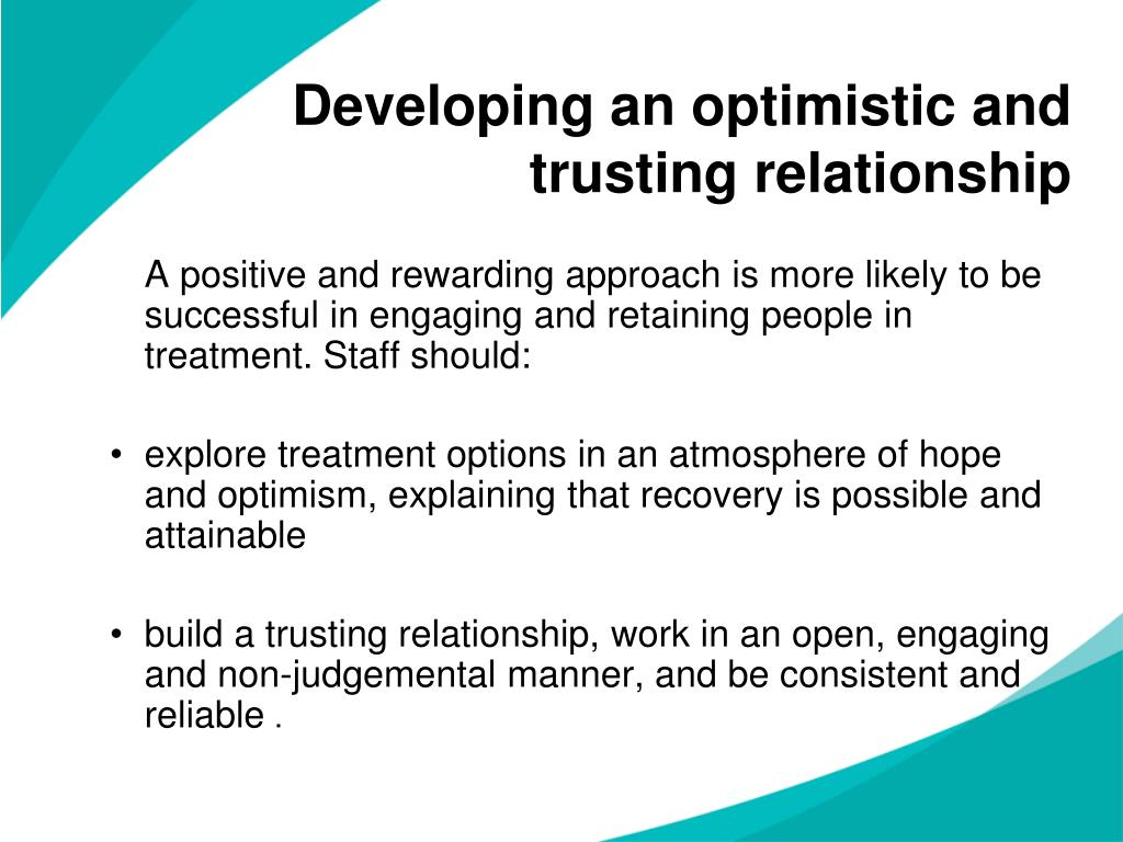 Developing an optimistic and trusting relationship