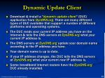 dynamic update client
