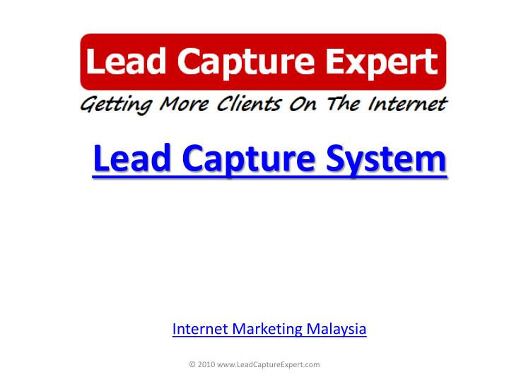 Lead capture system internet marketing malaysia