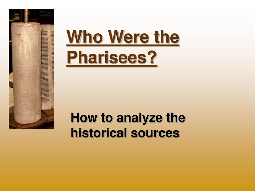 who were the pharisees l.