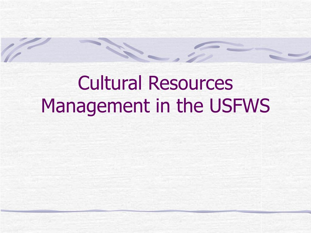 cultural resources management in the usfws l.
