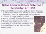 native american graves protection repatriation act 1990