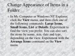 change appearance of items in a folder