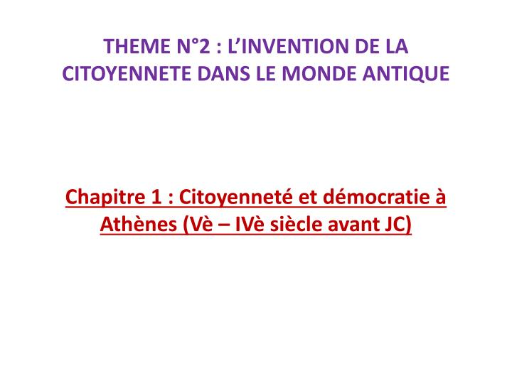 theme n 2 l invention de la citoyennete dans le monde antique n.