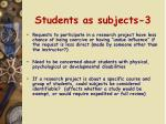 students as subjects 3
