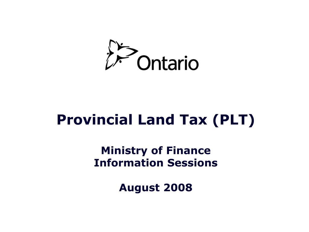 provincial land tax plt ministry of finance information sessions august 2008 l.