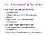 ys homonegativity variables
