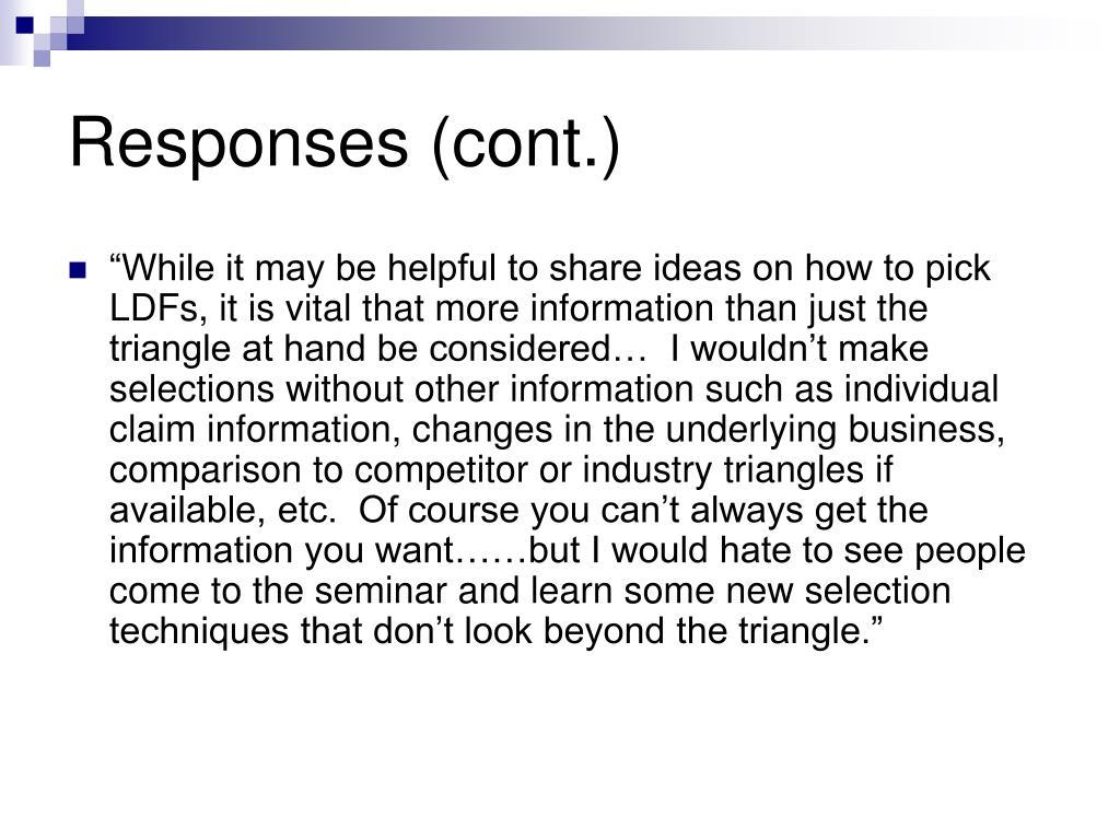 Responses (cont.)