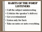 habits of the worst listeners