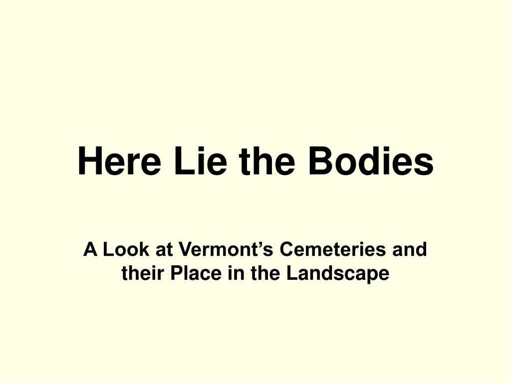 Here Lie the Bodies