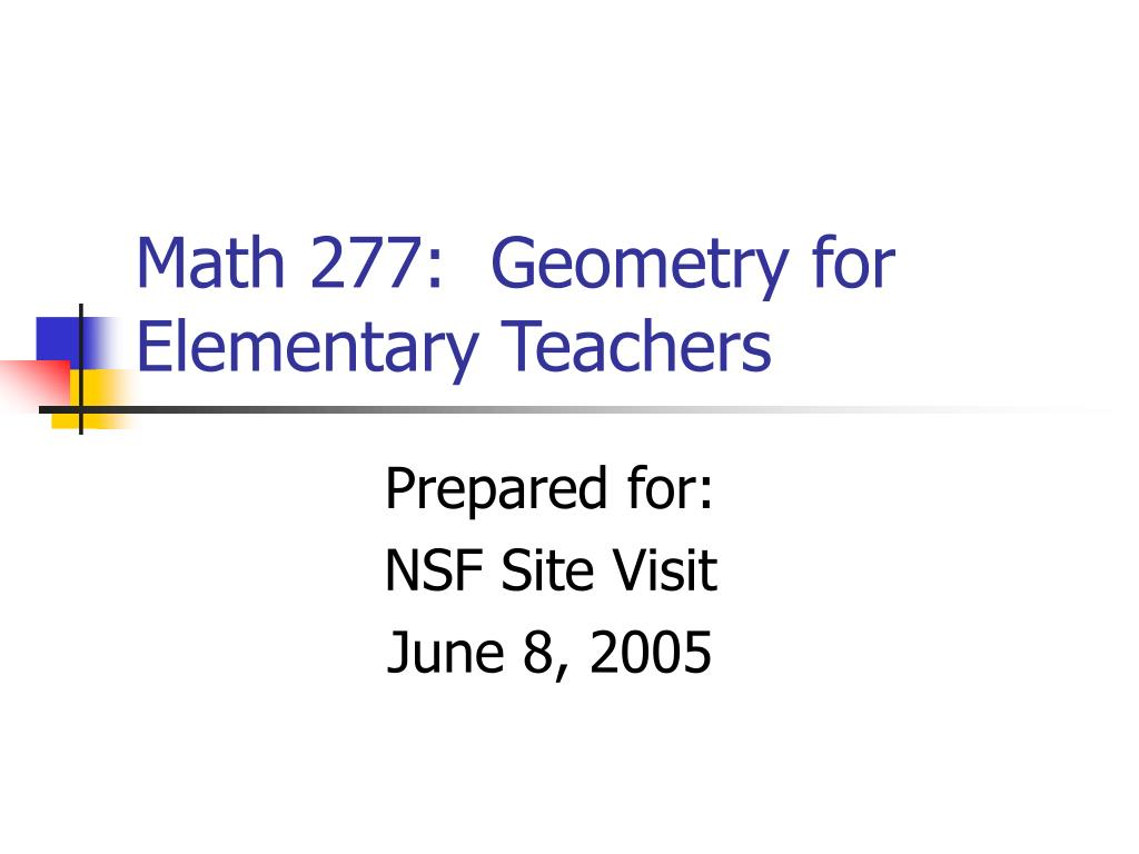 math 277 geometry for elementary teachers l.