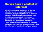 do you have a conflict of interest8