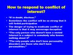 how to respond to conflict of interest35
