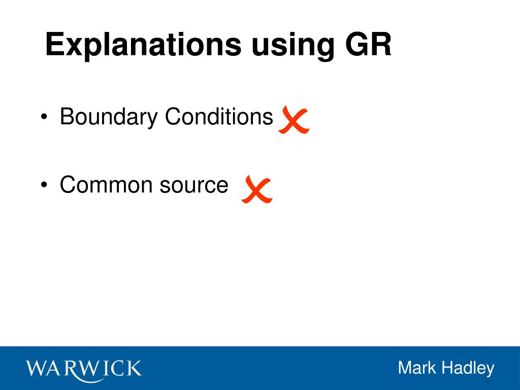 Explanations using GR