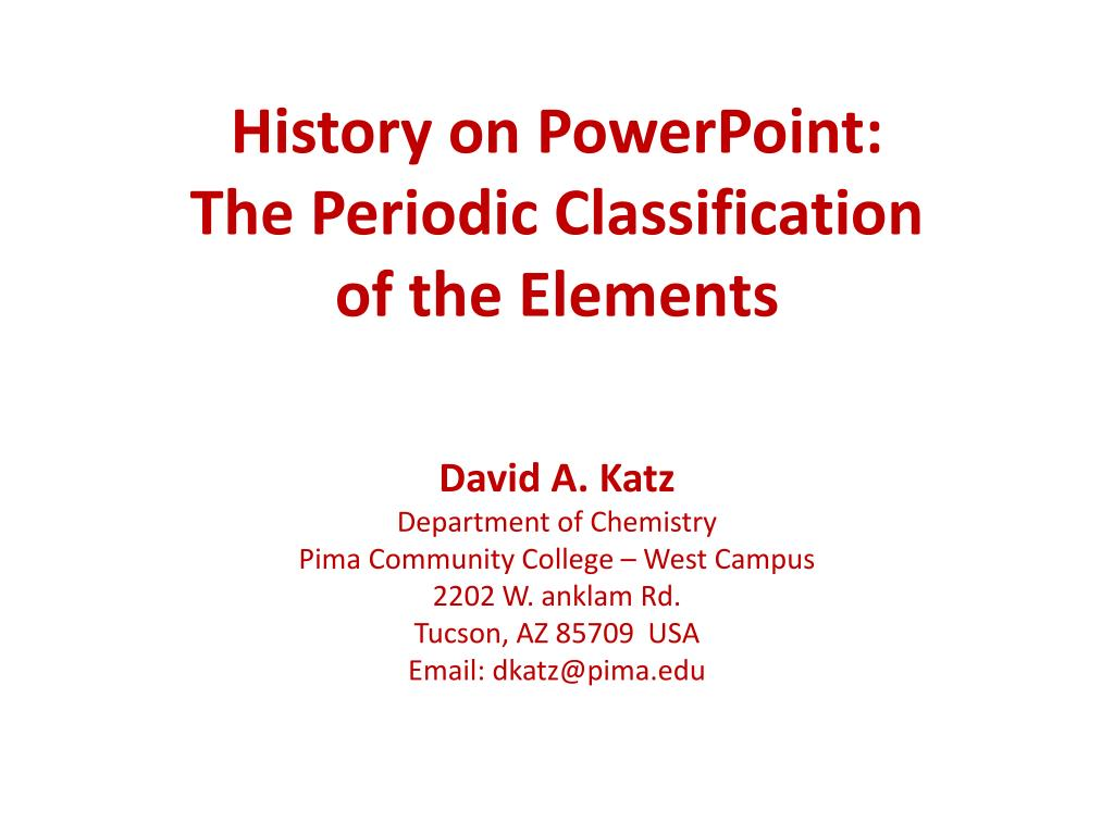 history on powerpoint the periodic classification of the elements l.