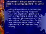 concealment of damaged block transform coded images using projections onto convex sets
