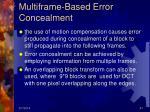multiframe based error concealment