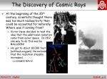 the discovery of cosmic rays