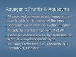 aquagenic pruritis aquadynia